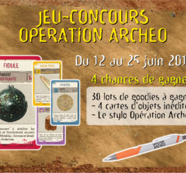 jeu concours Opération Archéo 2018